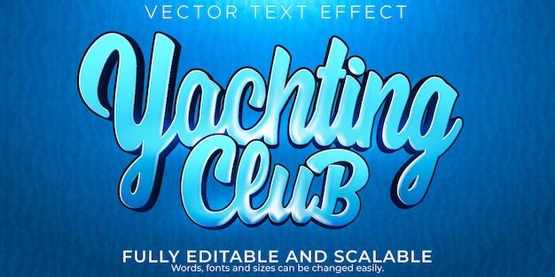 Yachingt club efekt tekstowy edytowalny styl tekstu morza i wody