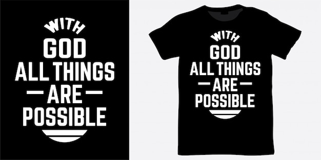 Z bogiem wszystko jest możliwe, projekt napisów na koszulkę