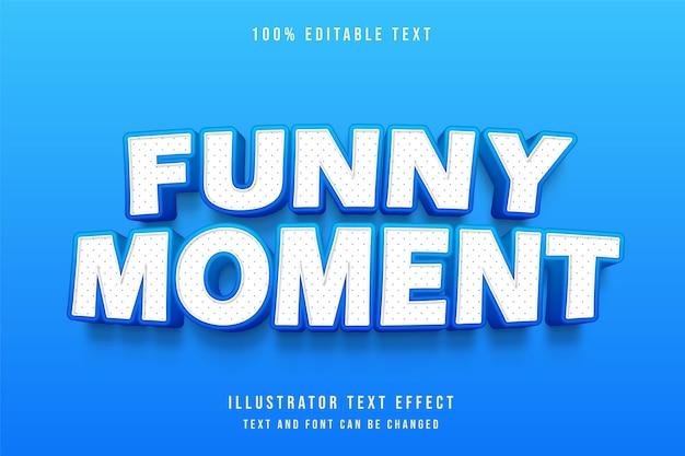 Zabawny moment, styl 3d edytowalny efekt tekstowy niebieski cień gradacji