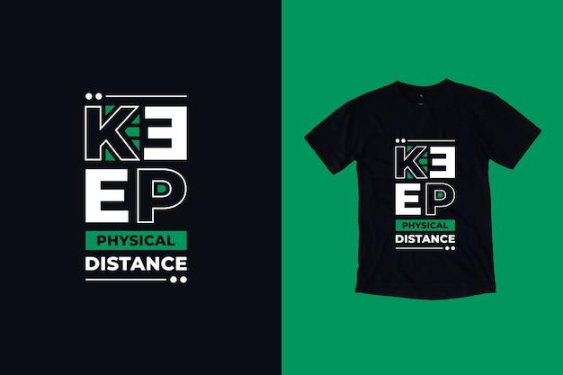 Zachowaj fizyczną odległość cytaty projekt koszulki