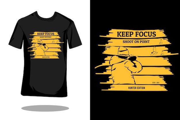 Zachowaj focus hunter sylwetka vintage t shirt design