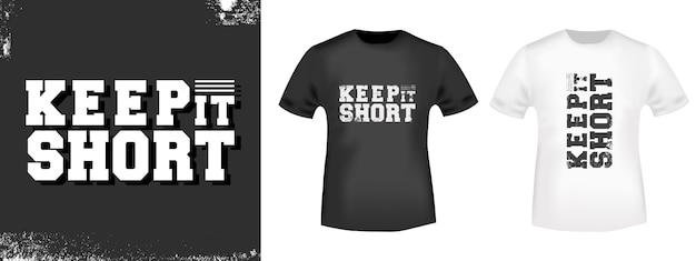 Zachowaj krótki nadruk koszulki