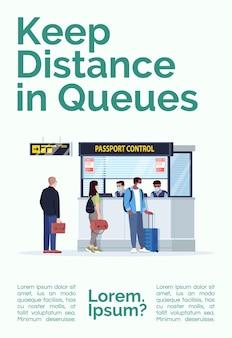 Zachowaj odległość w kolejkach szablon plakatu. bezpieczny dystans w miejscu publicznym. projekt ulotki handlowej z pół płaską ilustracją. karta promocyjna kreskówka wektor. zaproszenie na reklamę terminalu lotniska