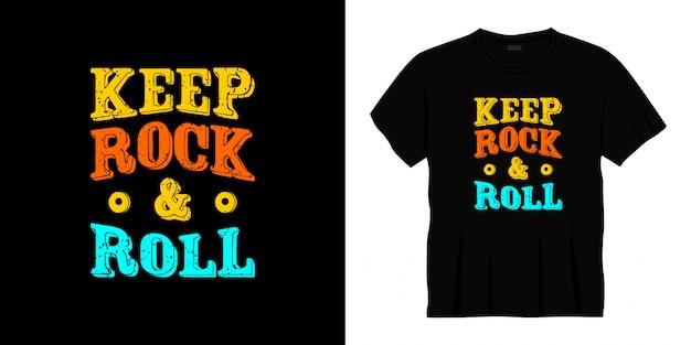 Zachowaj projekt koszulki typografii rock and roll.