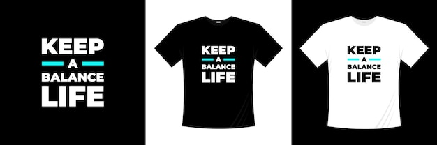Zachowaj równowagę projekt koszulki typografii życia