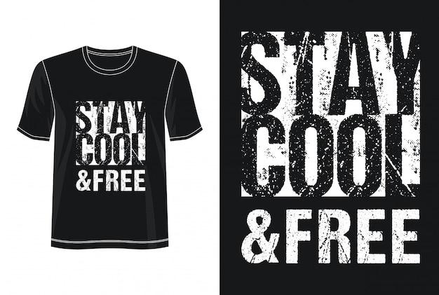 Zachowaj spokój i bezpłatną typografię dla koszulki z nadrukiem