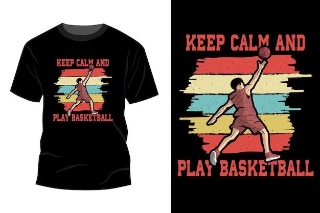 Zachowaj spokój i graj w koszykówkę t-shirt makieta projekt vintage retro