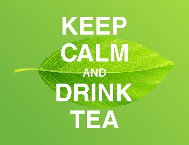 Zachowaj spokój i pij herbatę, motywacyjny plakat
