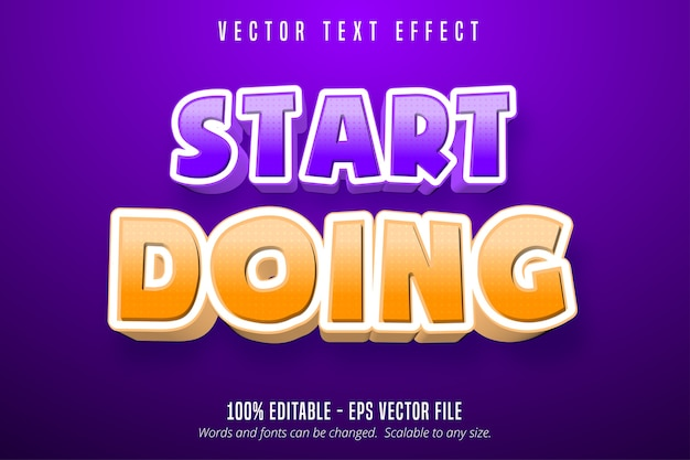 Zacznij robić tekst, edytowalny efekt tekstowy w stylu kreskówki