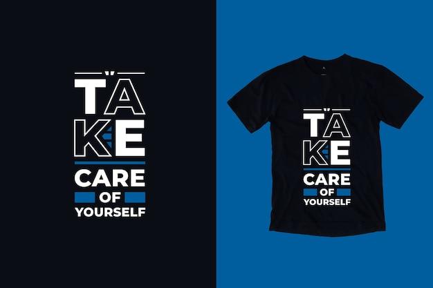 Zadbaj o siebie nowoczesne motywacyjne cytaty projekt koszulki
