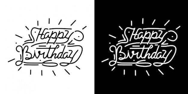 Zadowolony urodziny monoline napis vintage