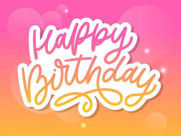 Zadowolony urodziny napis kaligrafia pędzla typografia tekst ilustracja