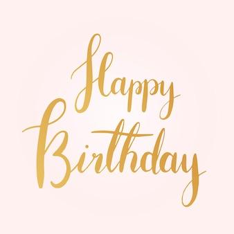 Zadowolony urodziny styl typografii wektor