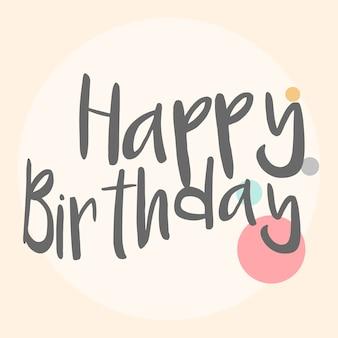 Zadowolony urodziny typografia wektor
