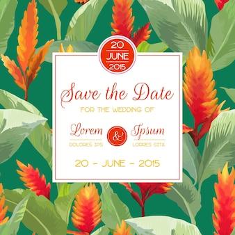 Zapisz datę, zaproszenie, kartę gratulacyjną, na ślub, baby shower. tropikalne kwiaty i liście