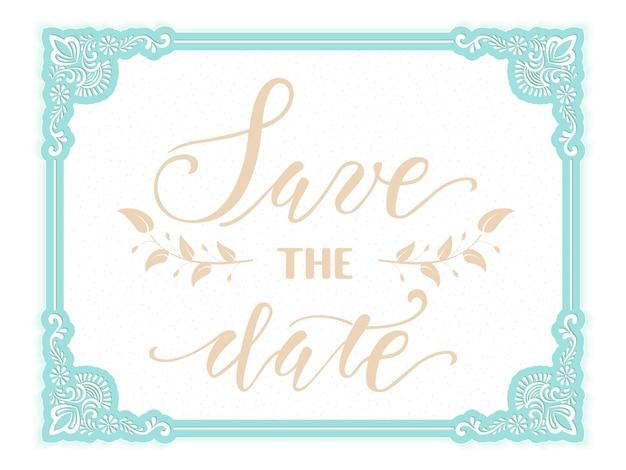 Zapisz datę. zaproszenie na ślub i karta ogłoszenie z kwiecistą ramą.