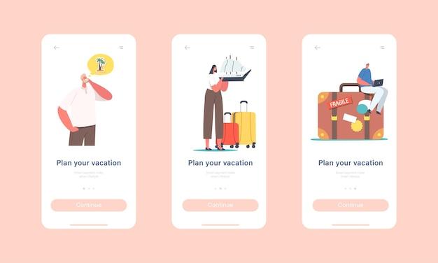 Zaplanuj swój szablon ekranu aplikacji mobilnej na wakacje. małe postacie z bagażem planowanie podróży, letni wypoczynek, podróż, koncepcja relaksu w okresie letnim. ilustracja wektorowa kreskówka ludzie