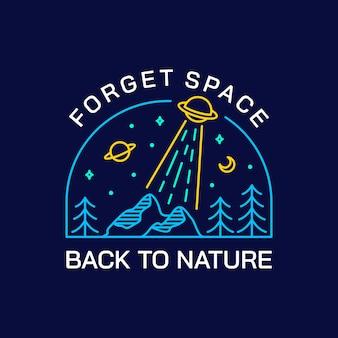 Zapomnij o kosmosie, z powrotem do natury
