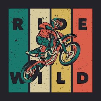 Zaprojektuj jazdę dziką z jeźdźcem jeżdżącym na motocrossie vintage ilustracji