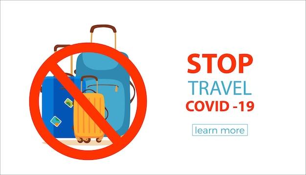 Zatrzymaj podróż, aby zatrzymać covid-19. koncepcja ochrony przed chorobą koronawirusową z walizką i znakiem zakazu, aby zapobiec epidemii miejsc ryzyka.