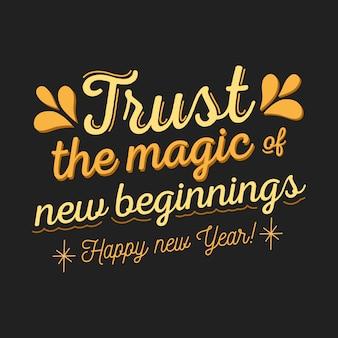 Zaufaj magii nowego roku płaskim tle liter