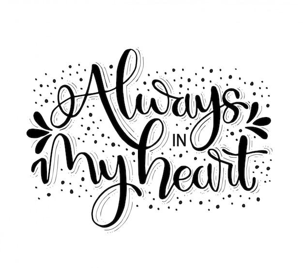 Zawsze w moim sercu - ręka, cytaty, ilustracja