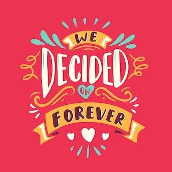 Zdecydowaliśmy się na zawsze napis