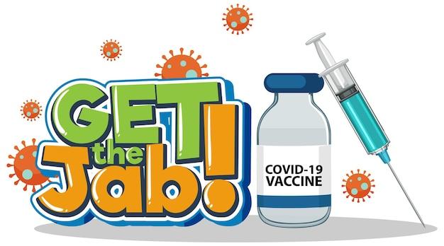 Zdobądź baner z czcionką jab z butelką i strzykawką ze szczepionką covid-19