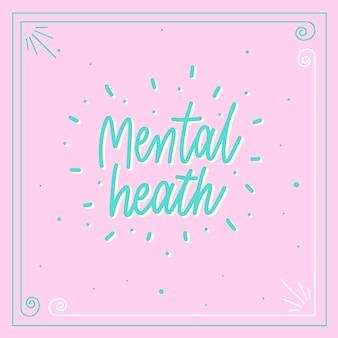 Zdrowie psychiczne - napis motywacyjny plakat wektor.