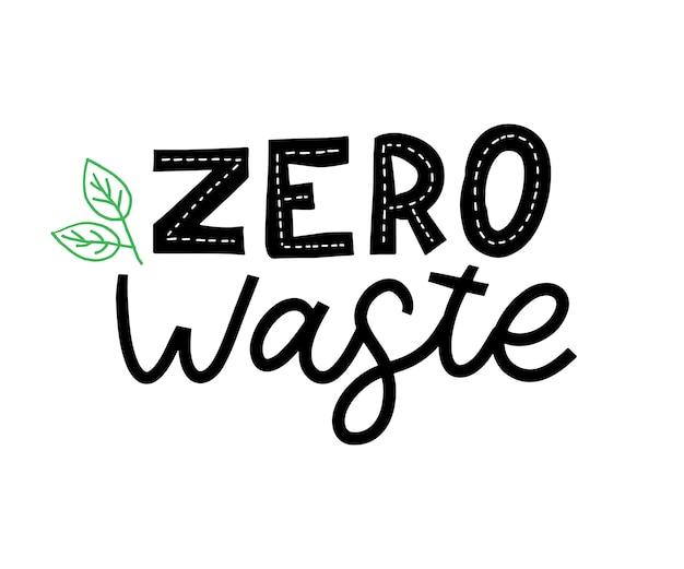 Zero odpadów napis na ekologicznej koncepcji ekologicznej