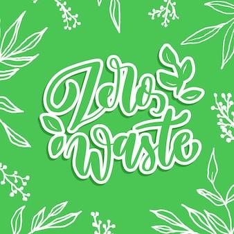 Zero odpadów - napis ręczny.