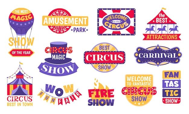 Zestaw cyrkowych vintage etykiet, emblematów, odznak i logo na białym tle ilustracji. karnawał, pokaz magii, atrakcja, park rozrywki i festiwal cyrkowy retro banery.