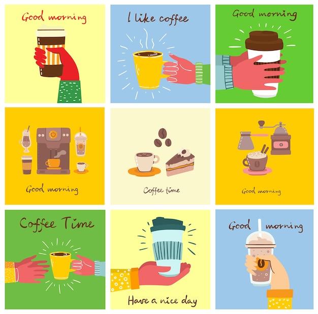 Zestaw kart z rękami trzymającymi kubek gorącej czarnej ciemnej kawy lub napoju, ludzie pijący kawę z ciastem, z odręcznym tekstem, prosta płaska kolorowa ciepła ilustracja.