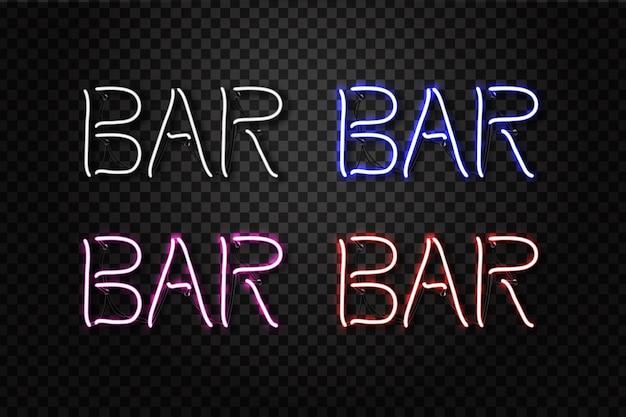 Zestaw realistycznych neonów z napisem bar do dekoracji i pokrycia na przezroczystym tle. koncepcja klubu nocnego.