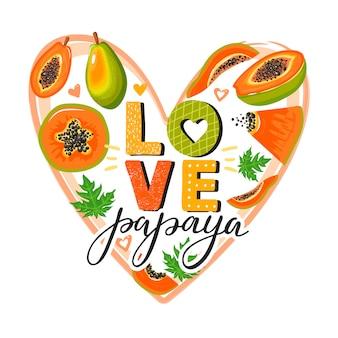 Zestaw ślicznych owoców papai i modny napis w kształcie serca