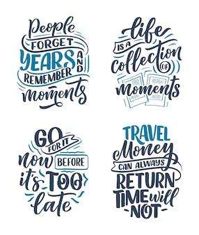 Zestaw z cytatami z inspiracji stylem życia o podróżach i dobrych chwilach, ręcznie rysowanymi sloganami