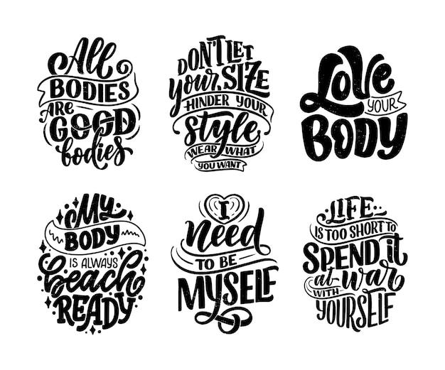 Zestaw z hasłami z napisami pozytywnymi dla ciała do projektowania stylu życia w modzie. zestaw typografii motywacji