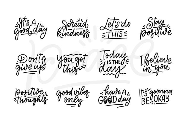 Zestaw z pozytywnymi hasłami w nowoczesnym stylu. ręcznie rysowane cytaty kaligrafii.
