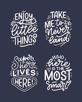 Zestaw z ręcznie rysowane napis cytaty w nowoczesnym stylu kaligrafii dla dzieci pokój. slogany do nadruków na koszulkach i plakatów do wnętrz. ilustracja wektorowa