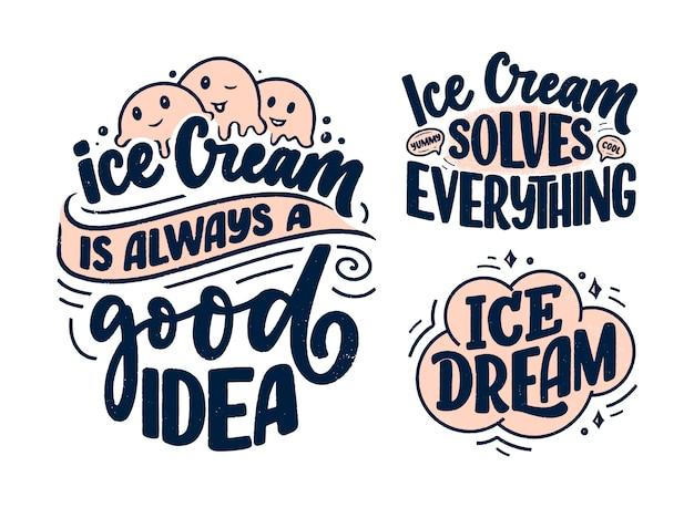 Zestaw z ręcznie rysowanymi kompozycjami literowymi o lodach. śmieszne hasła sezonowe.