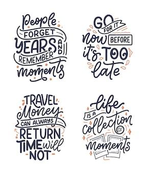 Zestaw zawiera cytaty z inspiracji stylem życia o podróżach i dobrych chwilach, ręcznie rysowane slogany na plakaty i grafiki.
