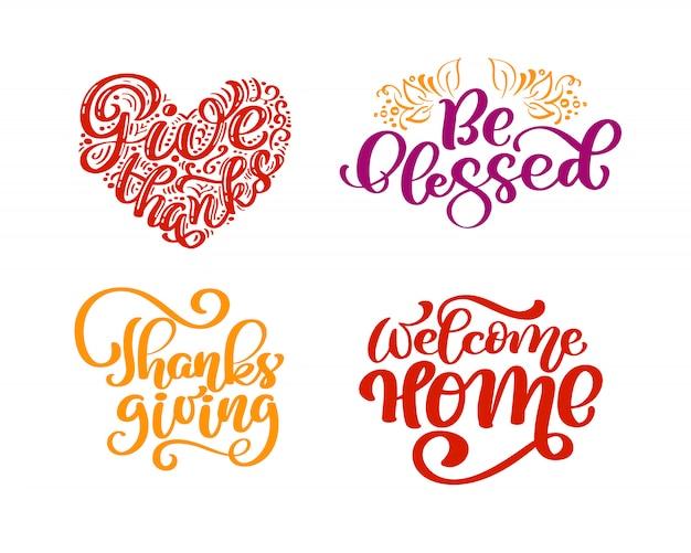 Zestaw zwrotów kaligraficznych dziękujemy, bądź błogosławiony, święto dziękczynienia, witaj w domu.
