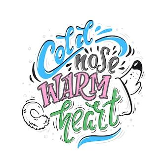 Zimny nos plakat z ciepłym sercem kolor
