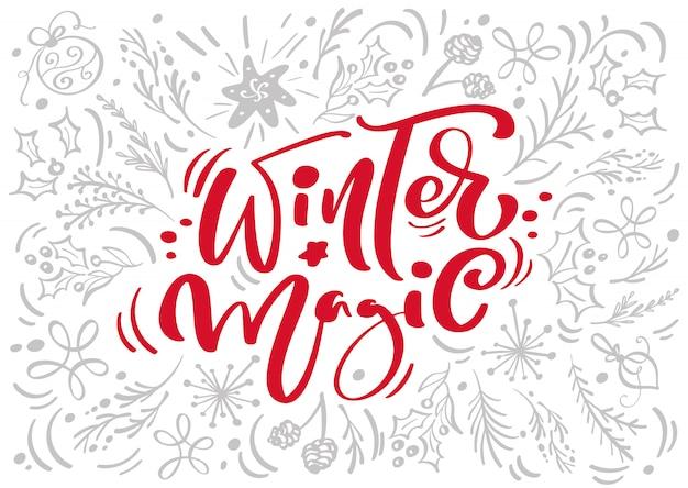 Zimowe magiczne kaligrafia napis wektor tekst z elementami zimy