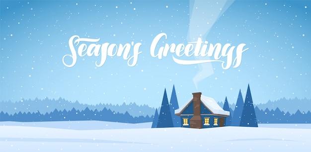 Zimowy krajobraz bożonarodzeniowy z domem kreskówek i odręcznym napisem pozdrowienia sezonowe.