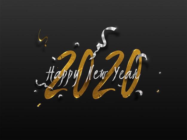 Złoty i srebrny tekst szczęśliwego nowego roku 2020 ozdobione wstążką konfetti na czarnym tle.