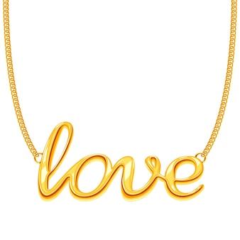 Złoty łańcuch naszyjnik z miłości słowo wisiorek ilustracja. złota biżuteria do dekoracji