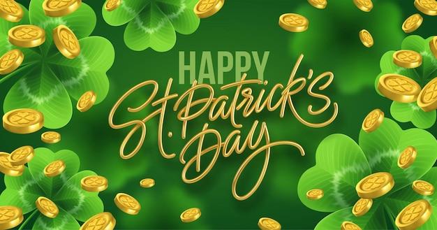 Złoty realistyczny napis happy st patricks day z realistycznymi liśćmi koniczyny i złotymi monetami.