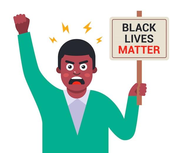 Zły czarny człowiek gospodarstwa plakat black lives matter. płaska charakter ilustracja na białym tle.
