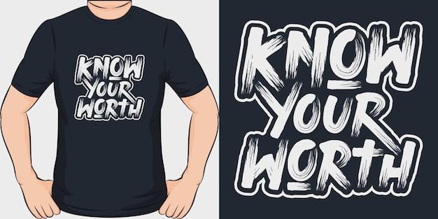 Znaj swoją wartość. unikalny i modny design koszulki.